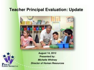Teacher Principal Evaluation: Update