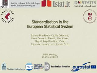 Standardisation in the European Statistical System