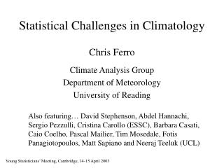 Statistical Challenges in Climatology