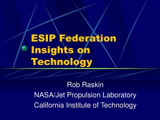 ESIP Federation Insights on Technology