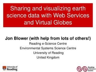 Sharing and visualizing earth science data with Web Services and Virtual Globes