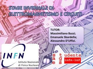 STAGE INVERNALE  DI  ELETTROMAGNETISMO E CIRCUITI