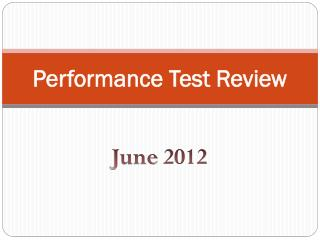 Performance Test Review