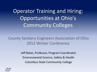 Jeff Bates, Professor, Program Coordinator Environmental Science, Safety & Health