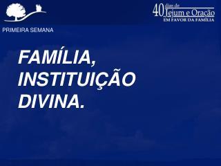 PRIMEIRA SEMANA