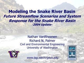 Nathan VanRheenen Richard N. Palmer Civil and Environmental Engineering University of Washington