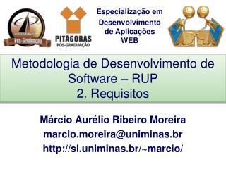 Metodologia de Desenvolvimento de Software – RUP 2. Requisitos