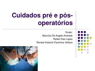 Cuidados pré e pós-operatórios