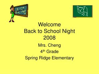 Welcome Back to School Night 2008
