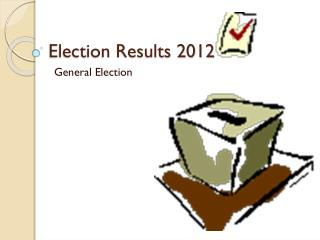 Election Results 2012