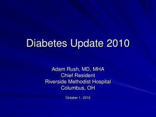 Diabetes Update 2010