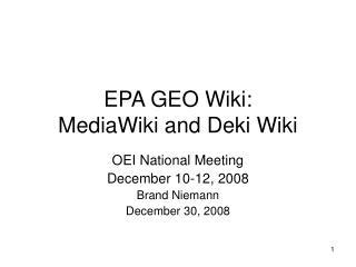 EPA GEO Wiki: MediaWiki and Deki Wiki