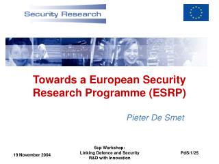Towards  a European Security Research Programme (ESRP)