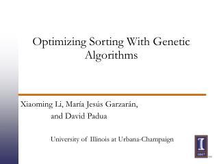 Optimizing Sorting With Genetic Algorithms