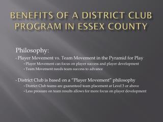 Benefits of a District Club Program in Essex County