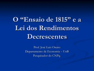 """O """"Ensaio de 1815"""" e a Lei dos Rendimentos Decrescentes"""