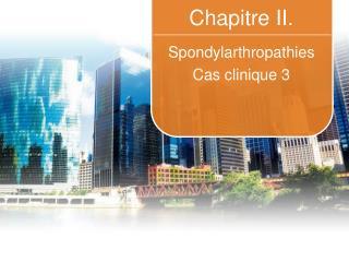 Chap itre II.