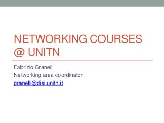 Networking COURSES @ UNITN