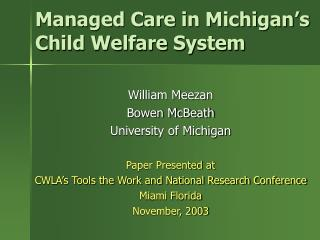 Managed Care in Michigan s Child Welfare System