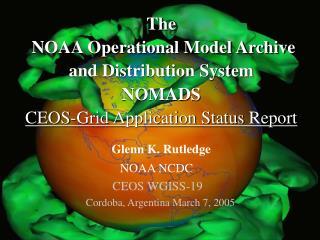 Glenn K. Rutledge NOAA NCDC CEOS WGISS-19