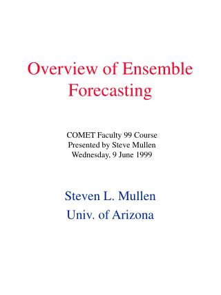 Overview of Ensemble Forecasting