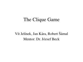 The Clique Game