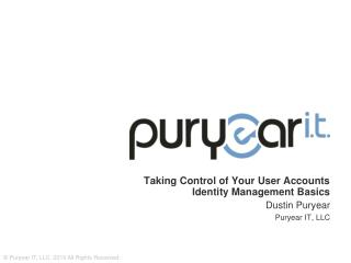 Taking Control of Your User Accounts Identity Management Basics