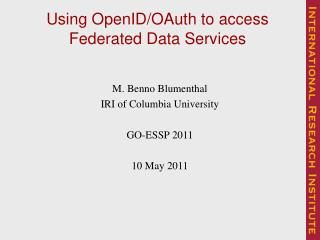 Using OpenID/OAuth to access  Federated Data Services