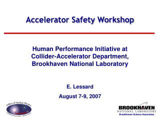 Accelerator Safety Workshop