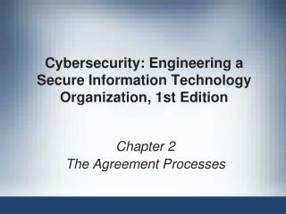 Cybersecurity: Engineering a Secure Information Technology Organization, 1st Edition