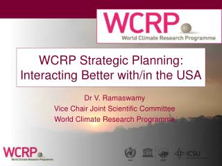 WCRP Strategic Planning: Interacting Better with/in the USA