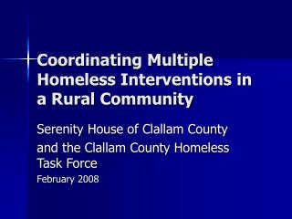 Coordinating Multiple Homeless Interventions in a Rural Community
