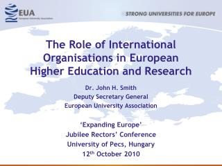 The Role of International Organisations in European  Higher Education and Research