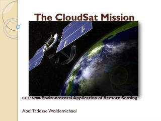 The CloudSat Mission