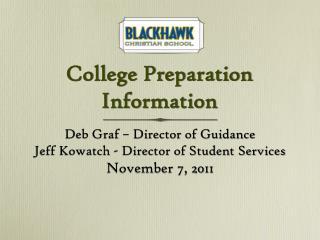 College Preparation Information