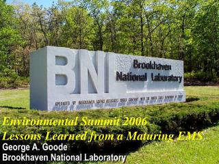 George A. Goode Brookhaven National Laboratory