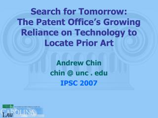 Search for Tomorrow: The Patent Office's Growing Reliance on Technology to Locate Prior Art