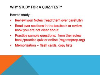 Why study for a quiz/test?