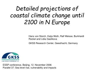 Detailed projections of coastal climate change until 2100 in N Europe