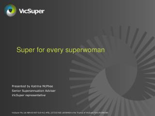 Super for every superwoman