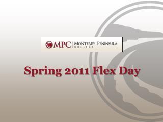Spring 2011 Flex Day