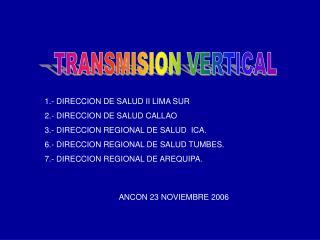 TRANSMISION VERTICAL