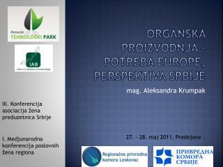 Organska proizvodnja - potreba Europe, perspektiva Srbije