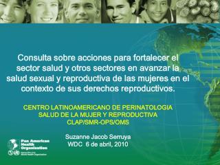 Centro Latinoamericano de Perinatología-Salud de la Mujer y Reproductiva Organigrama, 2010-2011