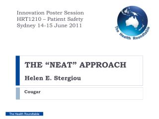 "THE ""NEAT"" APPROACH Helen E. Stergiou"