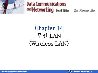 Chapter 14 ??  LAN  (Wireless LAN)