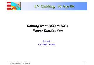 LV Cabling   06 Apr 06