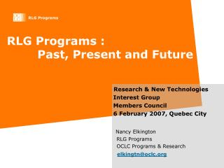 RLG Programs :         Past, Present and Future