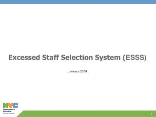 Excessed Staff Selection System ( ESSS) January 2009