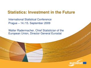 Statistics: Investment in the Future